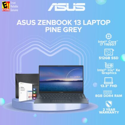 ASUS ZENBOOK 13 UX325E-AEG070TS LAPTOP-PINE GREY (I7-1165G7/8GB/512GB SSD/13.3 FHD/TYPE C AUDIO JACK/W10/2YRS) + MS OFFICE H & S 2019 & SLEEVE