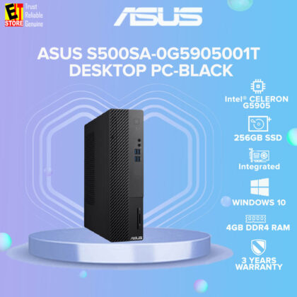 ASUS S500SA-0G5905001T DESKTOP PC-BLACK (INTEL CELERON G5905/4GB/256GB SSD/WIN10/3YRS)